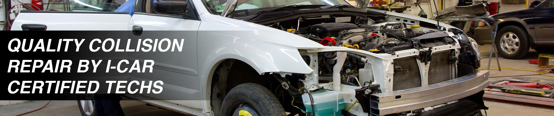Quality Collision Repair By I-CAR Certified Technicians